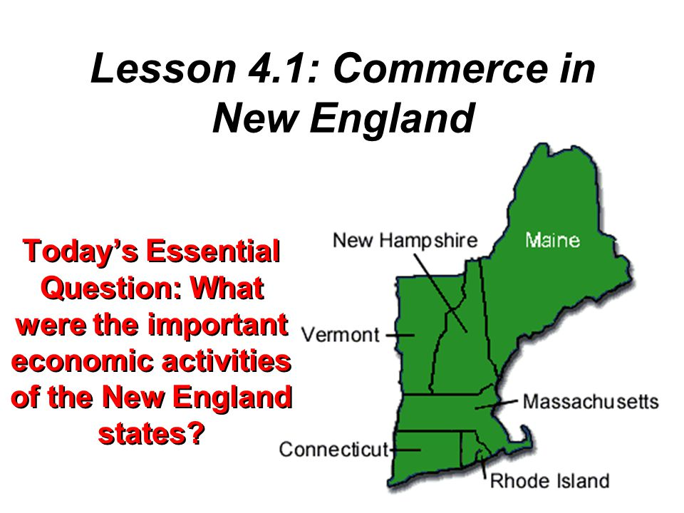 Lesson 4.1: Commerce in New England