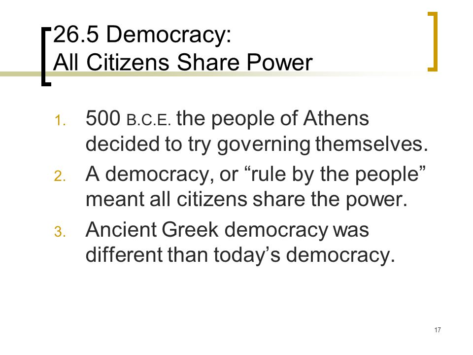 26.5 Democracy: All Citizens Share Power