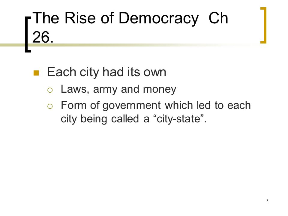 The Rise of Democracy Ch 26.