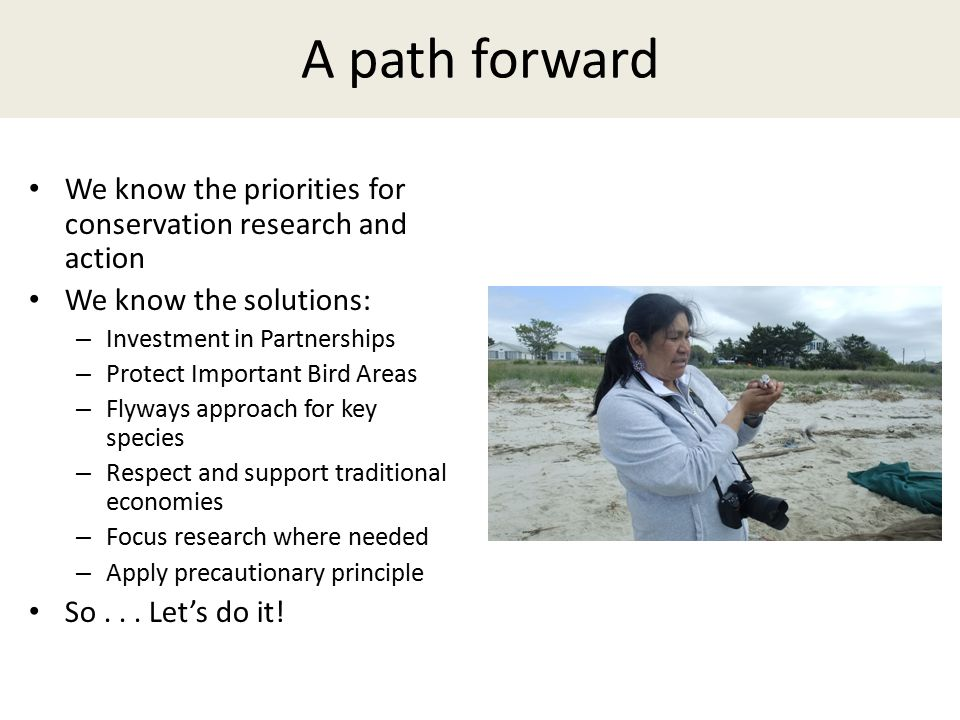 A path forward We know the priorities for conservation research and action. We know the solutions: