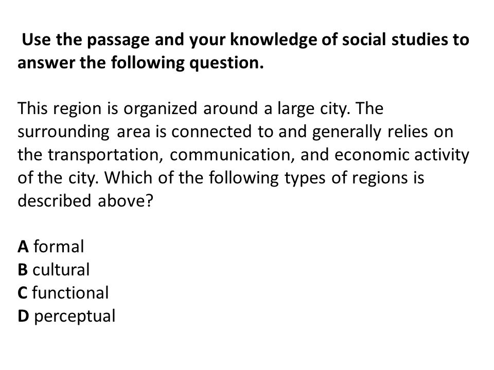 Use the passage and your knowledge of social studies to answer the following question.