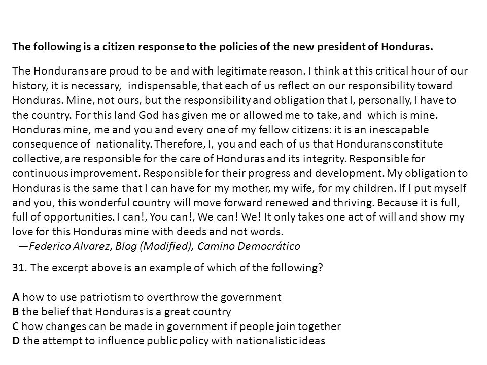 The following is a citizen response to the policies of the new president of Honduras.