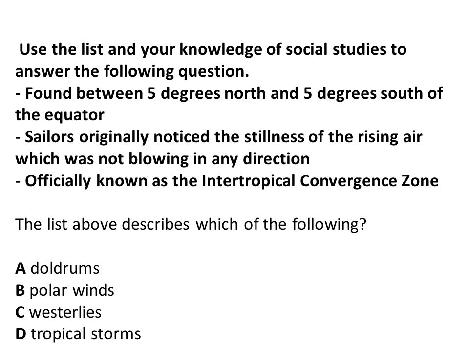 Use the list and your knowledge of social studies to answer the following question.
