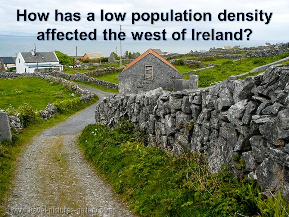 How has a low population density affected the west of Ireland
