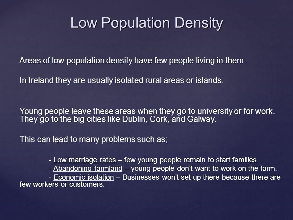 Low Population Density