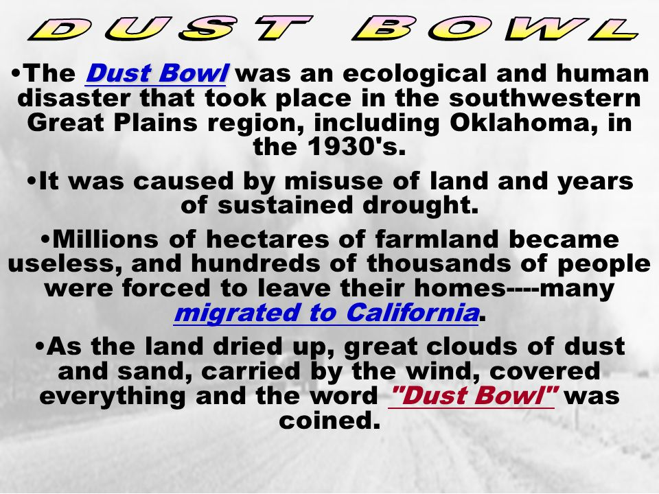 It was caused by misuse of land and years of sustained drought.