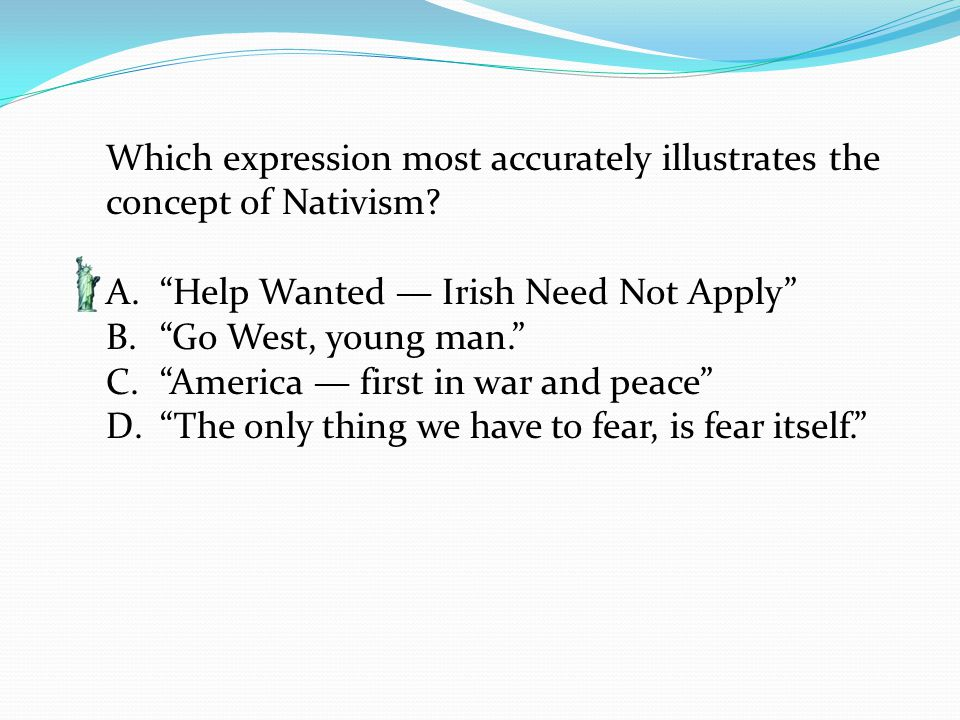 Which expression most accurately illustrates the concept of Nativism