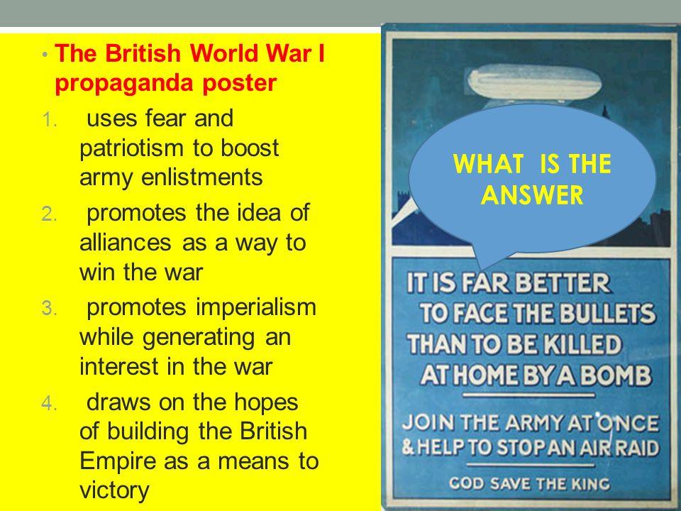 WHAT IS THE ANSWER The British World War I propaganda poster