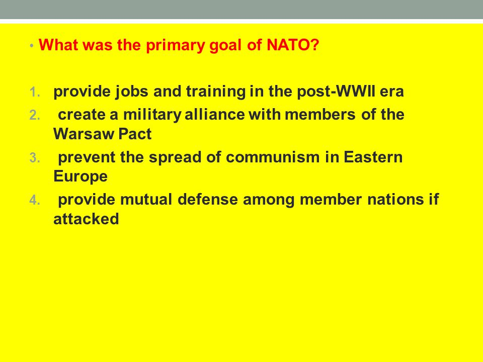 What was the primary goal of NATO