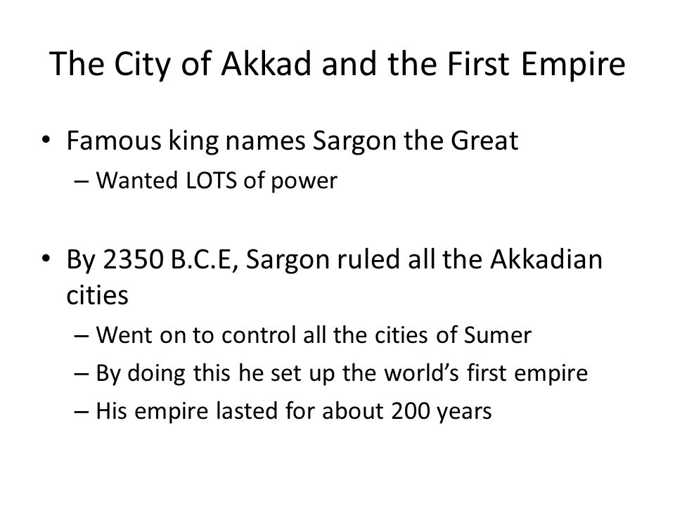 The City of Akkad and the First Empire