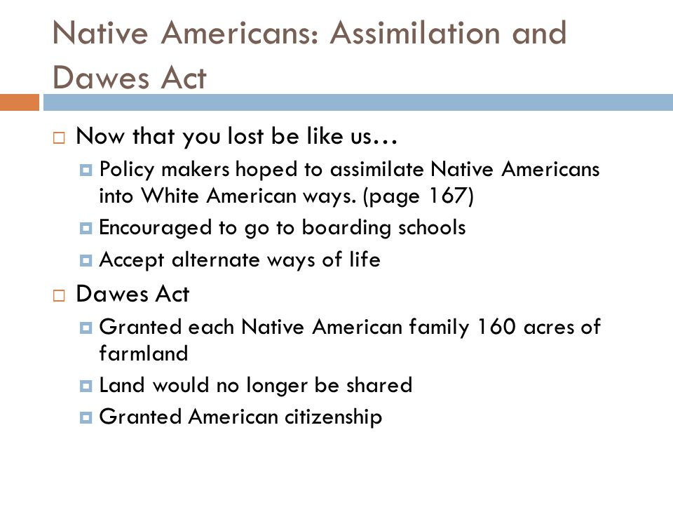 Native Americans: Assimilation and Dawes Act