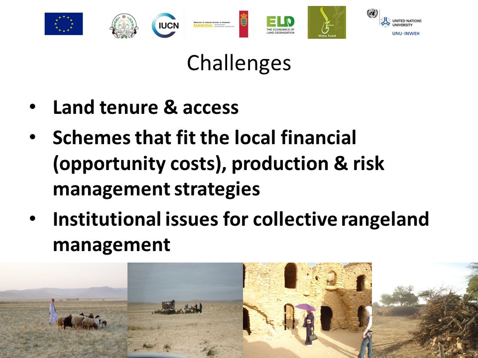 Challenges Land tenure & access