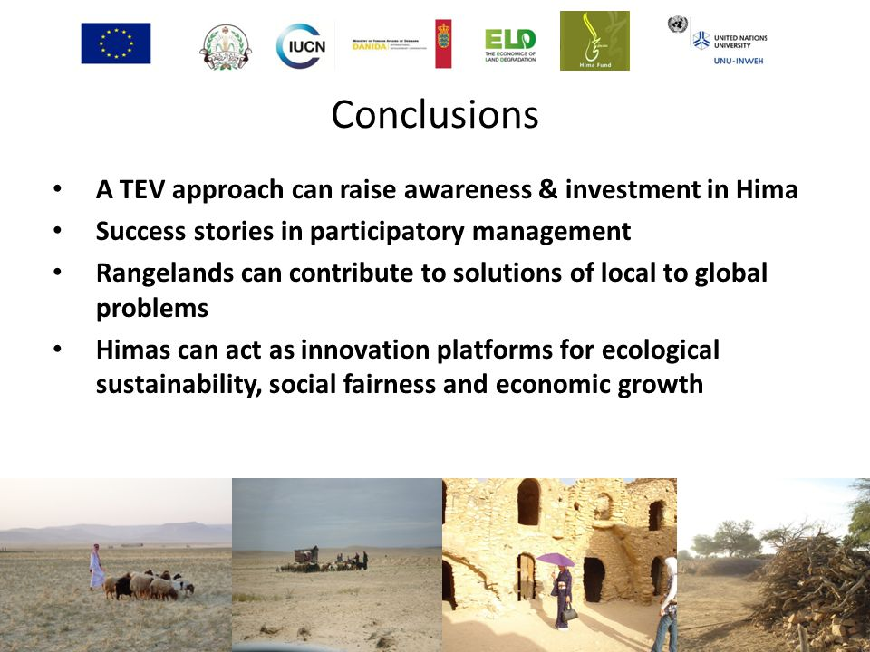 Conclusions A TEV approach can raise awareness & investment in Hima