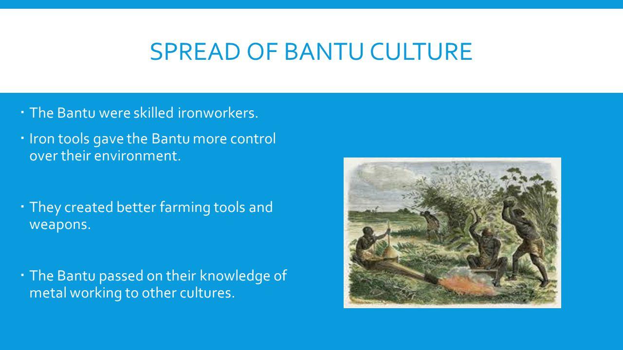 Spread of Bantu Culture
