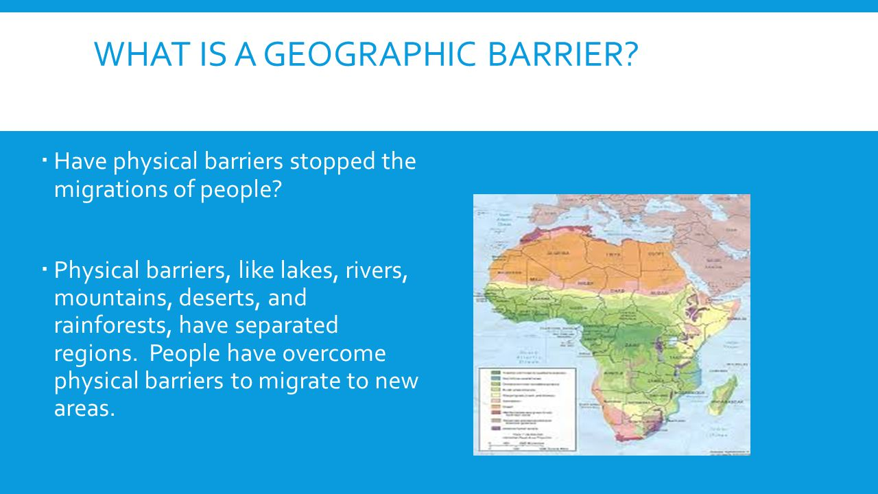 What is a geographic Barrier