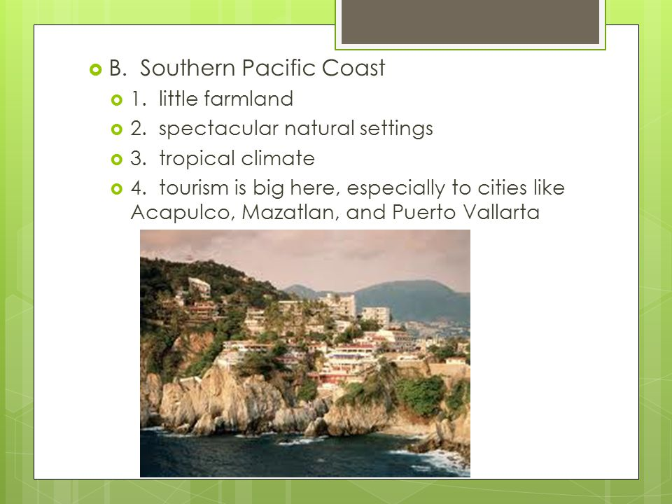 B. Southern Pacific Coast