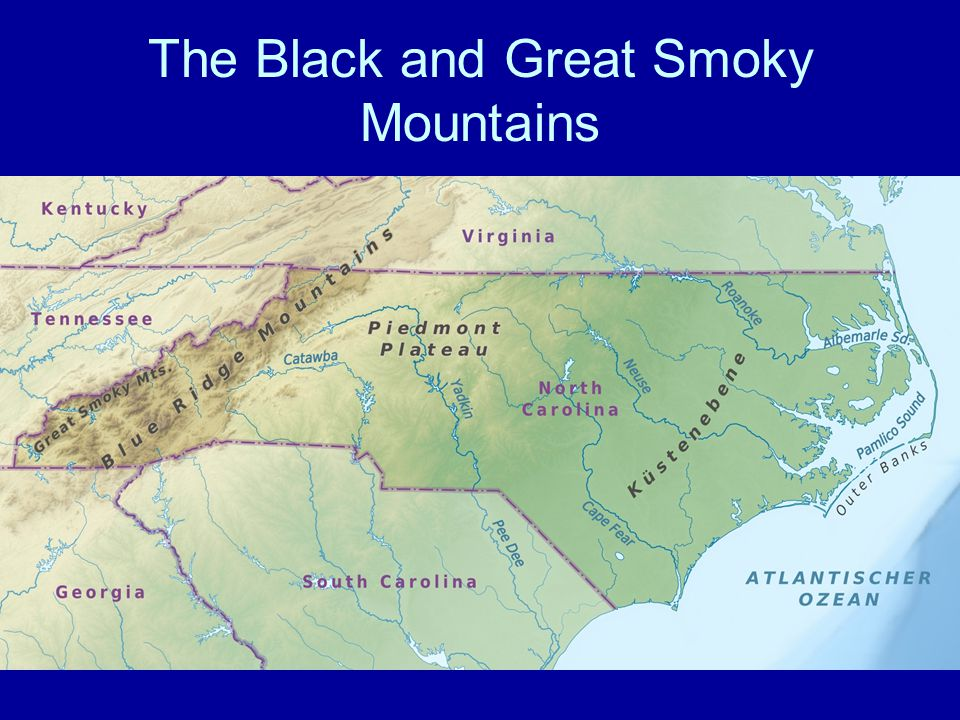 The Black and Great Smoky Mountains