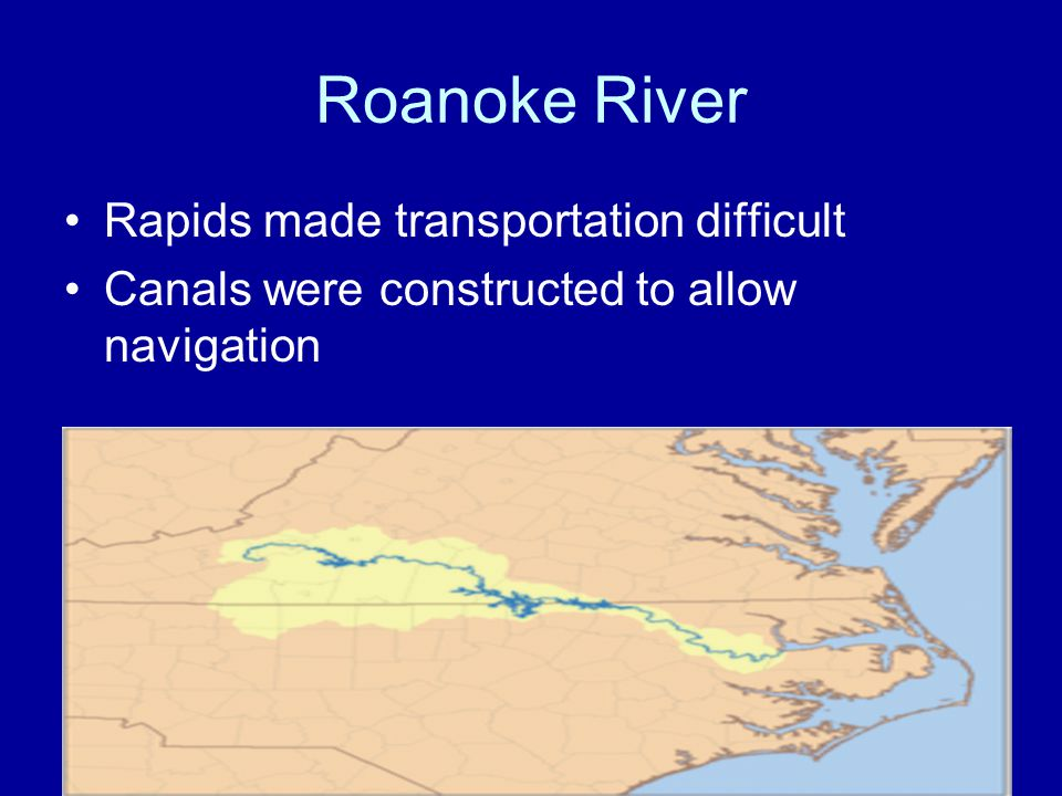 Roanoke River Rapids made transportation difficult