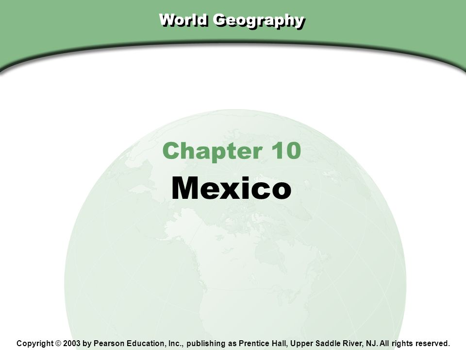 Mexico Chapter 10 World Geography