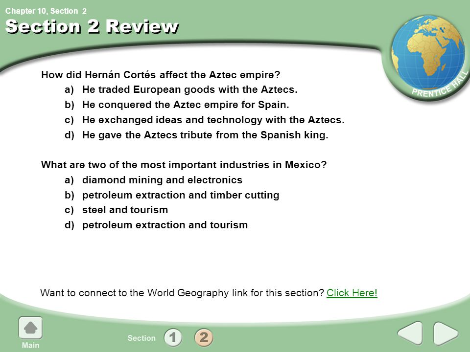 Section 2 Review How did Hernán Cortés affect the Aztec empire