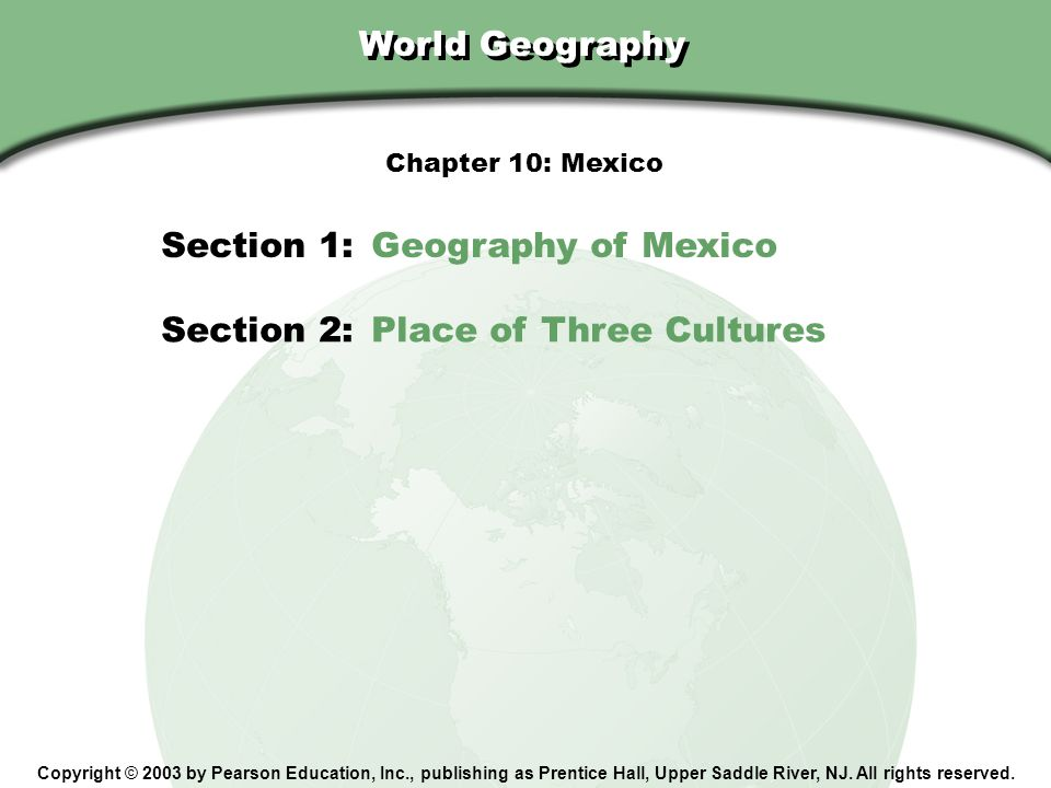 Section 1: Geography of Mexico