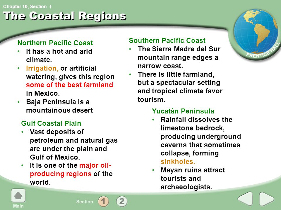 The Coastal Regions Southern Pacific Coast Northern Pacific Coast