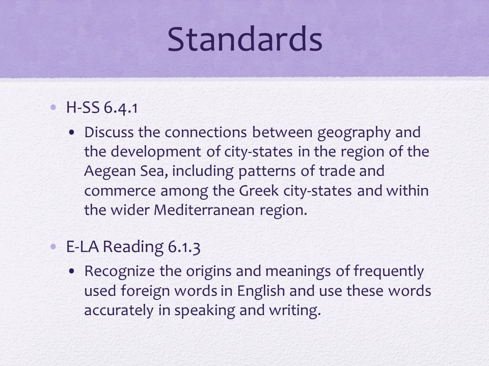 Standards H-SS 6.4.1 E-LA Reading 6.1.3
