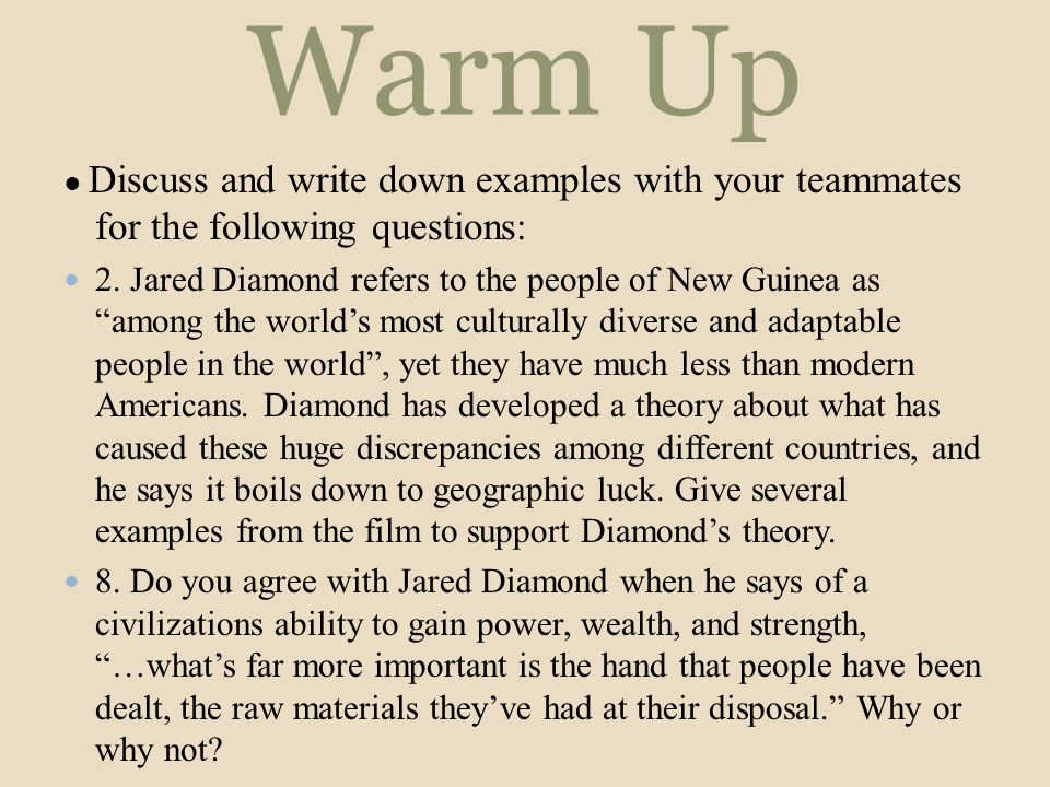 Warm Up ● Discuss and write down examples with your teammates for the following questions: