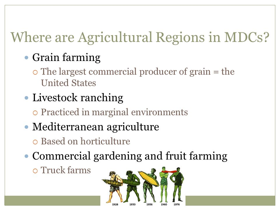 Where are Agricultural Regions in MDCs