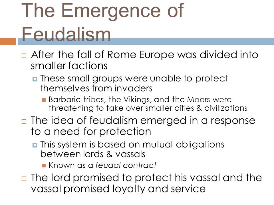 The Emergence of Feudalism