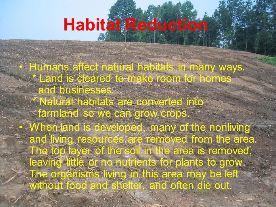 Habitat Reduction