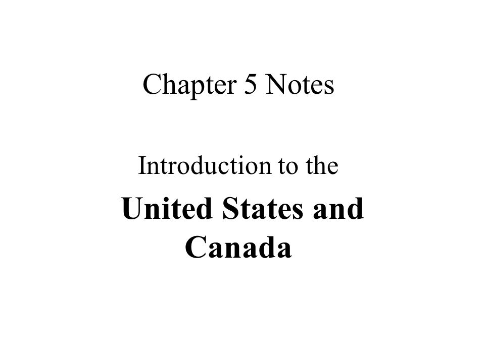Introduction to the United States and Canada