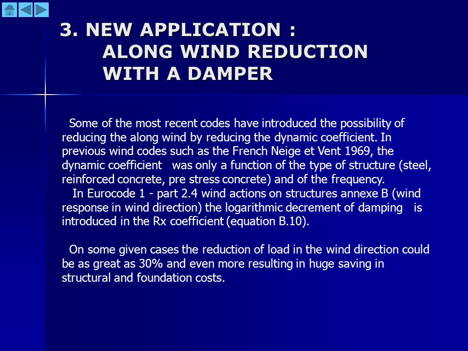 3. NEW APPLICATION : ALONG WIND REDUCTION WITH A DAMPER