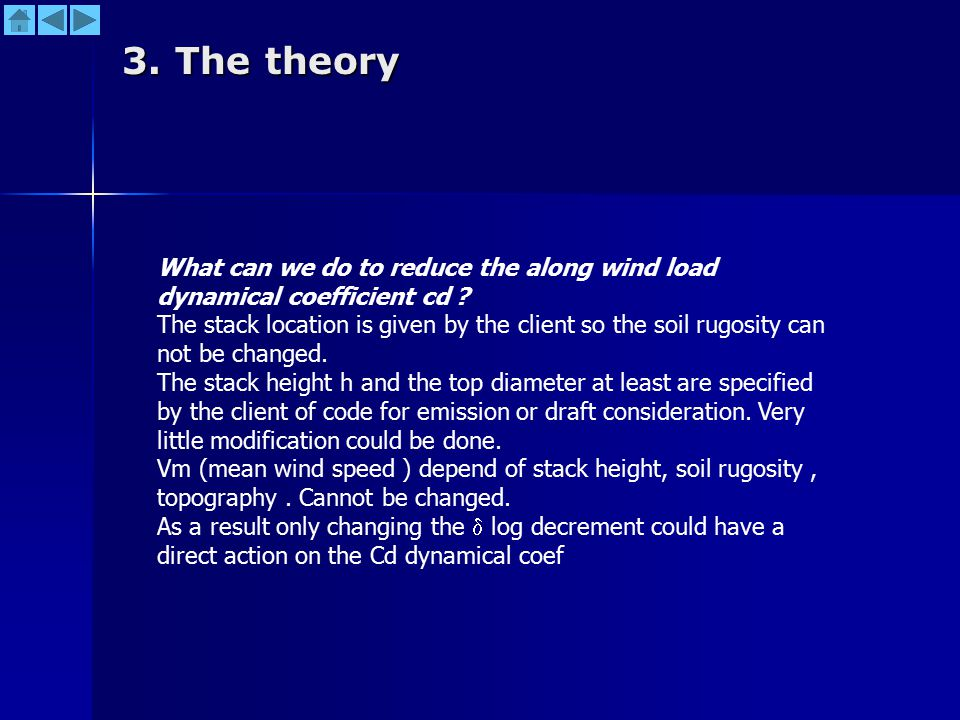 3. The theory What can we do to reduce the along wind load dynamical coefficient cd