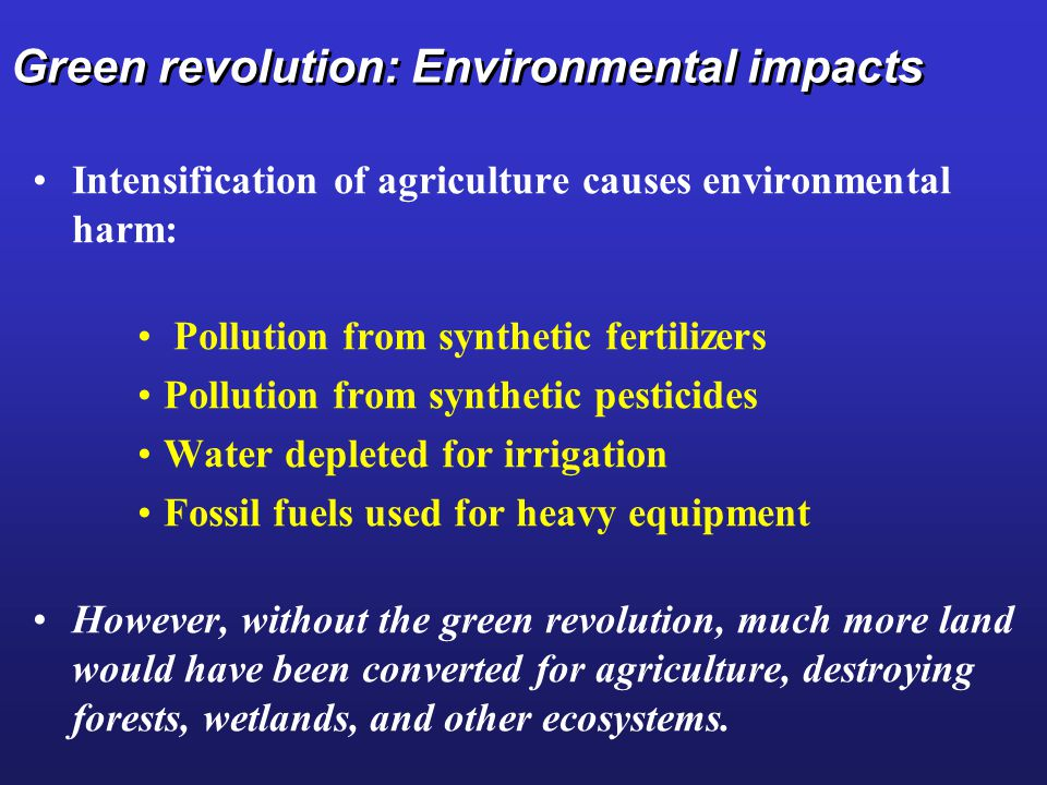 Green revolution: Environmental impacts