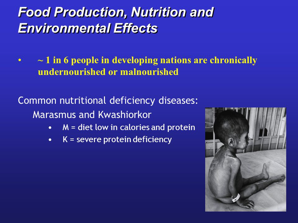 Food Production, Nutrition and Environmental Effects