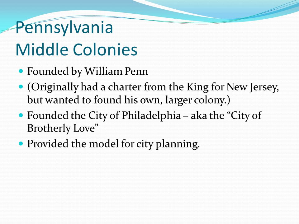 Pennsylvania Middle Colonies