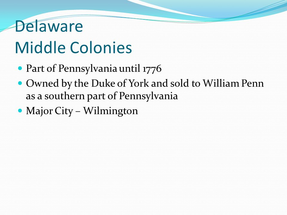 Delaware Middle Colonies