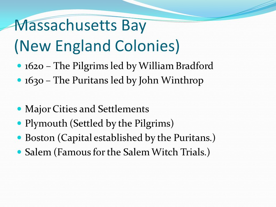 Massachusetts Bay (New England Colonies)