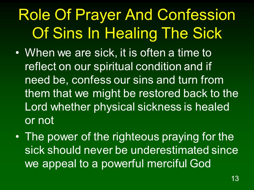Role Of Prayer And Confession Of Sins In Healing The Sick