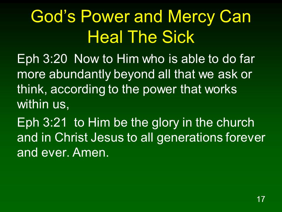 God's Power and Mercy Can Heal The Sick