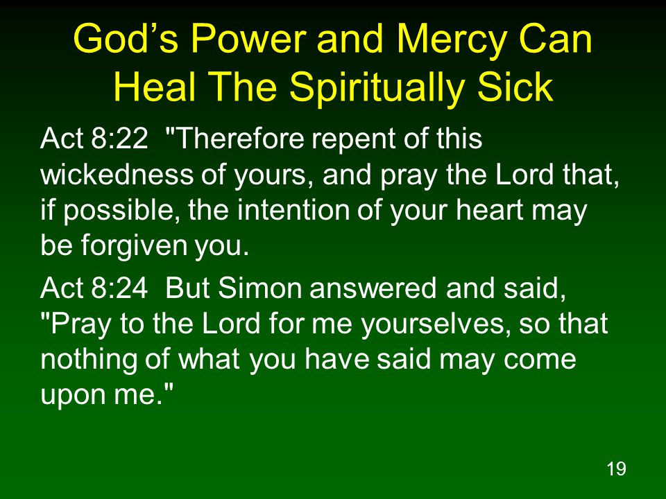 God's Power and Mercy Can Heal The Spiritually Sick