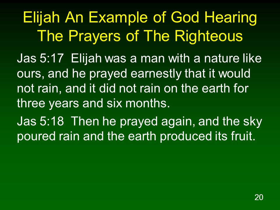 Elijah An Example of God Hearing The Prayers of The Righteous