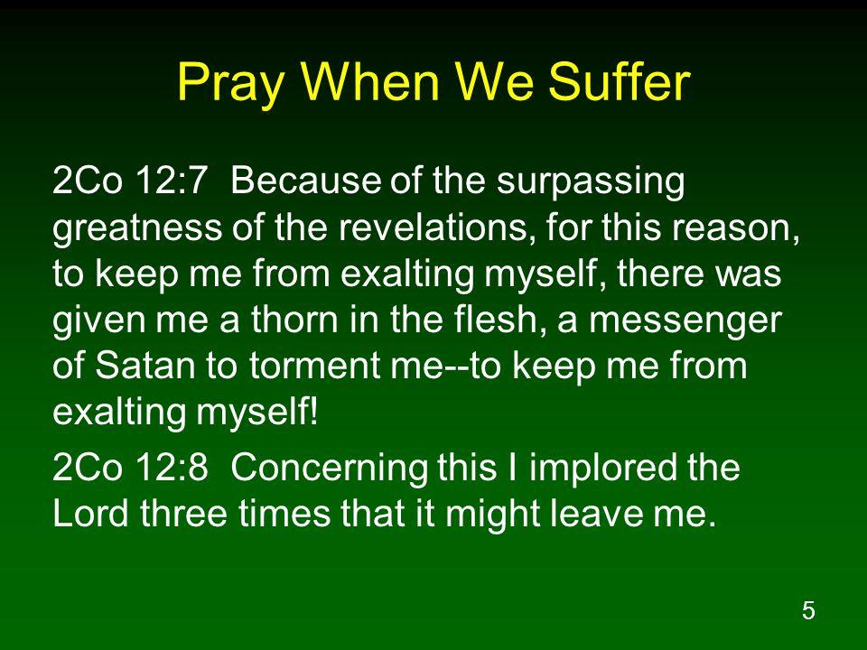 Pray When We Suffer