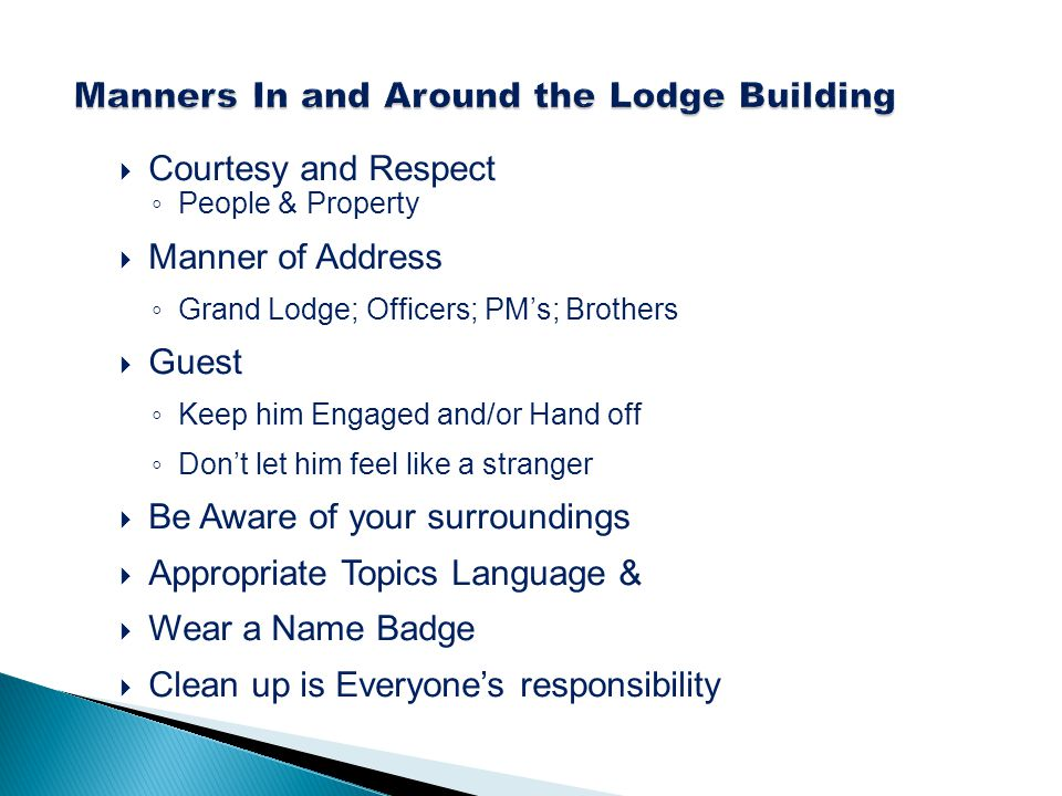 Manners In and Around the Lodge Building
