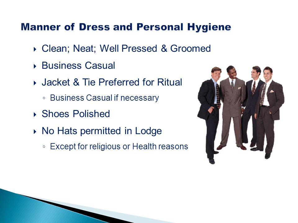 Manner of Dress and Personal Hygiene