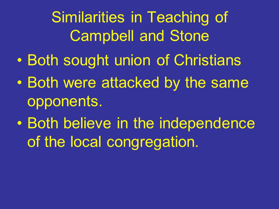 Similarities in Teaching of Campbell and Stone