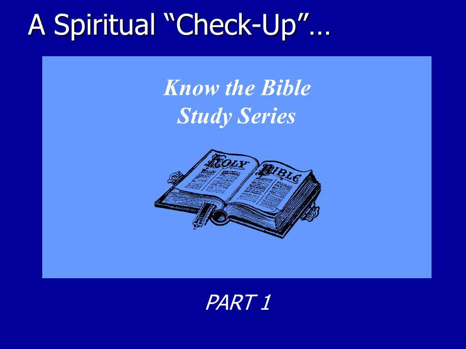 A Spiritual Check-Up …
