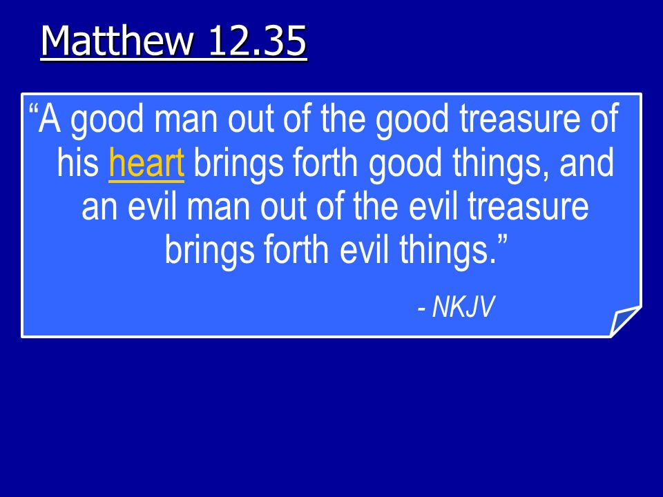 Matthew 12.35