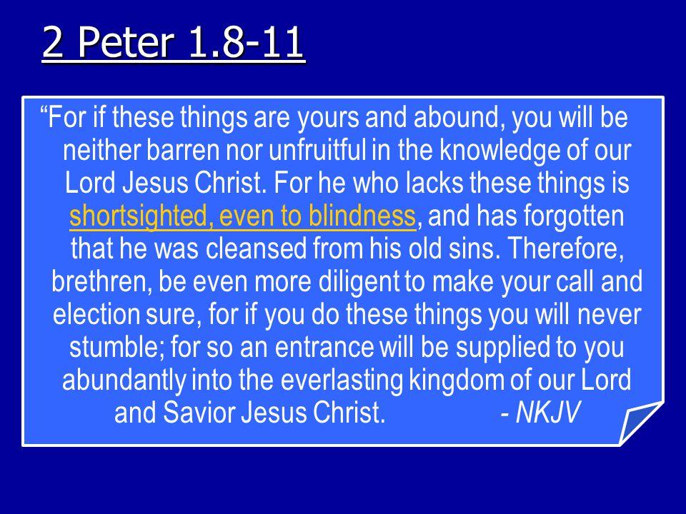 2 Peter 1.8-11